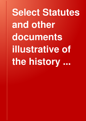 Select Statutes and Other Documents Illustrative of the History of the United States, 1861-1898