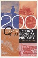 200 Quick Looks at Florida History PDF