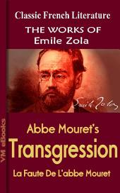 Abbe Mouret's Transgression: Works Of Zola