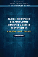 Nuclear Proliferation and Arms Control Monitoring  Detection  and Verification PDF