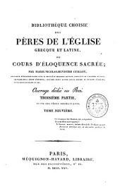 Bibliothèque choisie des Pères de l'Eglise grecque et latine, ou Cours d'éloquence sacrée: Volume9