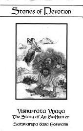 Visnu-rata Vijaya: The Story of an Ex-hunter
