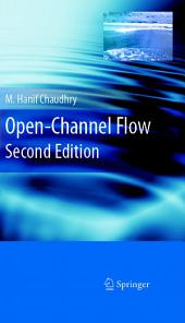 Open-Channel Flow: Edition 2