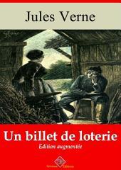 Un billet de loterie: Le numéro 9672 - Entièrement illustré - Arvensa éditions
