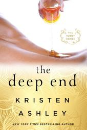 The Deep End: The Honey Series