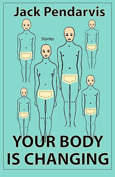 Download Your Body is Changing Book