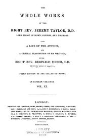 The Whole Works of the Right Rev. Jeremy Taylor: With a Life of the Author and a Critical Examination of His Writings, Volume 11