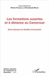Les formations ouvertes et à distance au Cameroun: Entre discours et réalités d'innovation