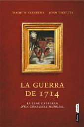 La guerra del 1714
