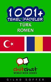 1001+ Temel İfadeler Türk - Romen
