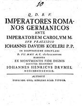 Imperatores Romanos Germanicos Ante Imperatorem Carolum M.