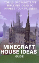 Top 15 Epic Minecraft Building Ideas to Impress Your Friends  PDF