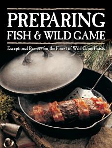 Preparing Fish and Wild Game Book