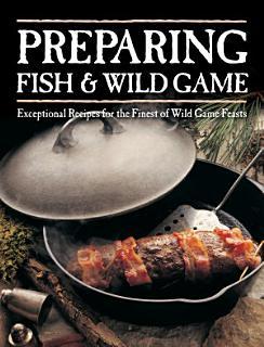 Preparing Fish and Wild Game Book