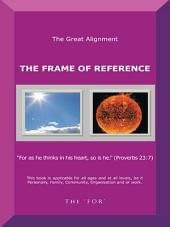 The Frame Of Reference