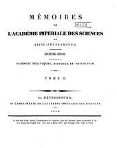 Mémoires de l'Académie impériale des sciences de St.-Pétersbourg: Sciences politiques, histoire et philologie