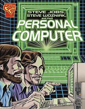 Steve Jobs  Steve Wozniak  and the Personal Computer