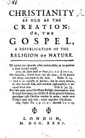 Christianity as old as the Creation  or  the Gospel  a republication of the religion of nature  By Matthew Tindal PDF