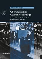 Albert Einstein  Akademie Vortr  ge PDF