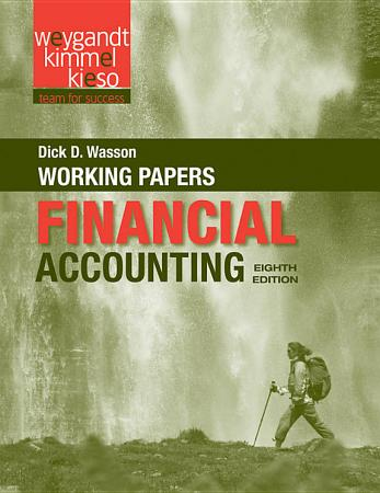 Working Papers to Accompany Financial Accounting  8e PDF