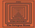 The Octopus Rises