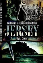 Foul Deeds & Suspicious Deaths in Jersey