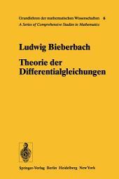 Theorie der Differentialgleichungen: Vorlesungen aus dem Gesamtgebiet der Gewöhnlichen und der Partiellen Differentialgleichungen, Ausgabe 3