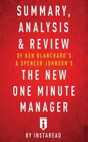 Summary  Analysis   Review of Ken Blanchards   Spencer Johnsons the New One Minute Manager