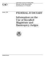 Federal judiciary information on the use of recalled magistrate and bankruptcy judges   report to the Honorable Jack Reed  U S  Senate PDF