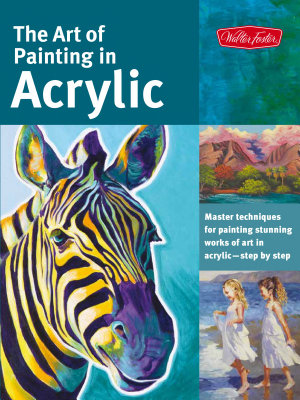 The Art of Painting in Acrylic PDF