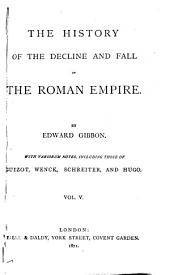 The History of the Decline and Fall of the Roman Empire: Volume 5
