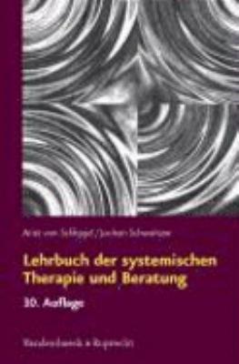 Lehrbuch der systemischen Therapie und Beratung PDF