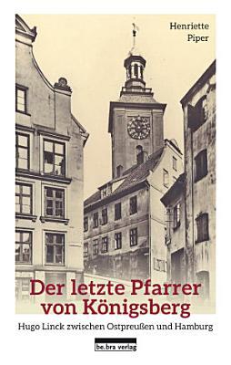 Der letzte Pfarrer von K  nigsberg PDF