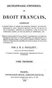 Dictionnaire universel de droit francais. Contenant la refonte totale et abregee des glossaires, lexiques, dictionnaires (etc.)