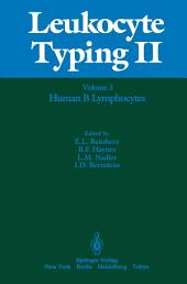 Leukocyte Typing II: Volume 3 Human Myeloid and Hematopoietic Cells