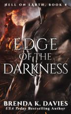 Edge of the Darkness (Hell on Earth, Book 4)