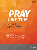 Pray Like This   Bible Study Book PDF