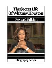 Celebrity Biographies - The Secret Life Of Whitney Houston - Biography Series