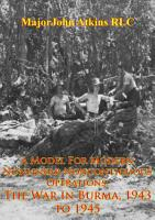 A Model For Modern Nonlinear Noncontiguous Operations  The War In Burma  1943 To 1945 PDF