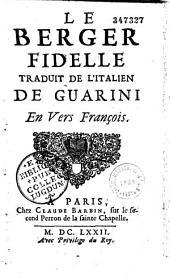 Le Berger fidelle, traduit de l'italien de Guarini en vers françois [par l'abbé de Torche]