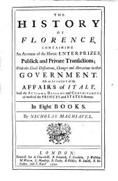 The Works of the Famous Nicolas Machiavel: Citizen and Secretary of Florence