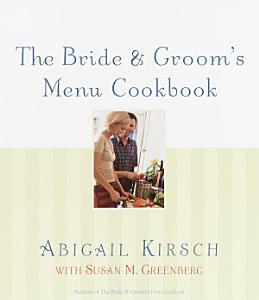 The Bride   Groom s Menu Cookbook Book
