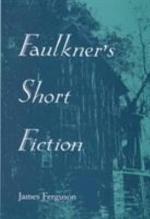Faulkner's Short Fiction