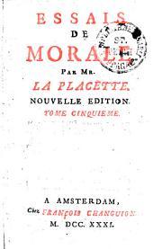 Essais De Morale: Tome Cinquieme, Volume5