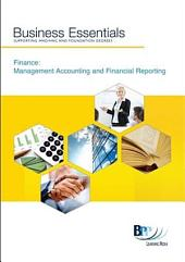 Business Essentials: Finance: Management Accounting and Financial Reporting