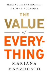 The Value of Everything Book
