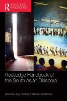 Routledge Handbook of the South Asian Diaspora PDF