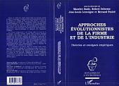 APPROCHES ÉVOLUTIONNISTES DE LA FIRME ET DE L'INDUSTRIE: Théories et analyses empiriques
