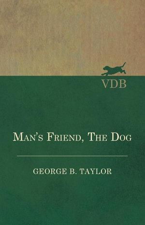 Man's Friend, The Dog