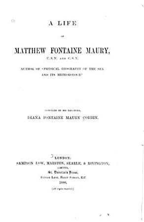 A Life of Matthew Fontaine Maury PDF